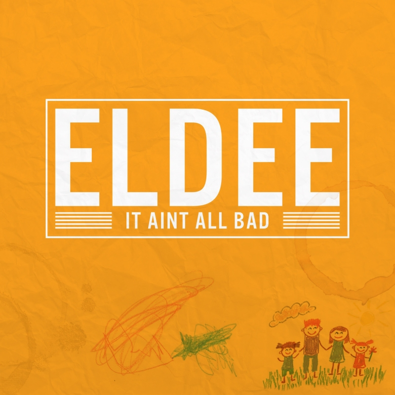 eldee-it-aint-all-bad-cover1600